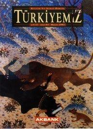 Türkiyemiz Kültür ve Sanat Dergisi Sayı: 81 Yıl: 27 Kolektif