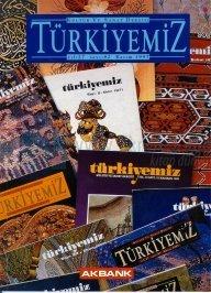 Türkiyemiz Kültür ve Sanat Dergisi Sayı: 82 Yıl: 27 Kolektif