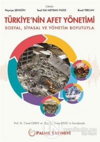 Türkiye'nin Afet Yönetimi Hayriye Şengün