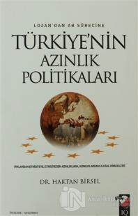 Lozan'dan AB Sürecine Türkiye'nin Azınlık Politikaları