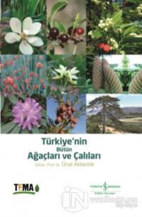 Türkiye'nin Bütün Ağaçları ve Çalıları (Ciltli)