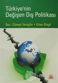 Türkiye'nin Değişen Dış Politikası
