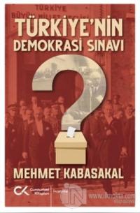 Türkiye'nin Demokrasi Sınavı