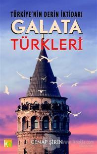 Türkiye'nin Derin İktidarı: Galata Türkleri