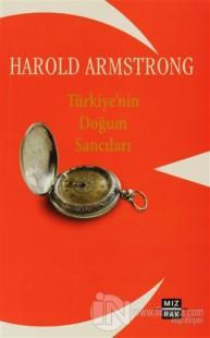 Türkiye'nin Doğum Sancıları %15 indirimli Harold Armstrong