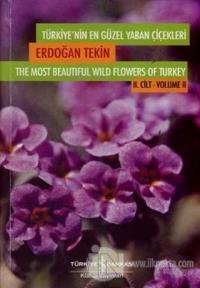 Türkiye'nin En Güzel Yaban Çiçekleri 2. Cilt (Ciltli)