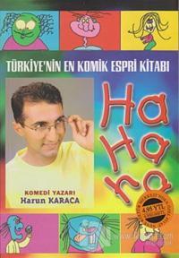 Türkiye'nin En Komik Espri Kitabı Ha Ha Ha