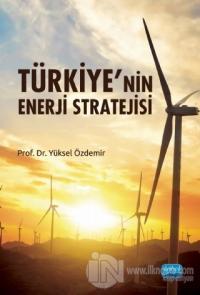 Türkiye'nin Enerji Stratejisi