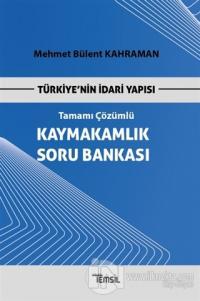 Türkiye'nin İdari Yapısı Kaymakamlık Soru Bankası Tamamı Çözümlü