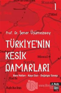 Türkiye'nin Kesik Damarları - 1