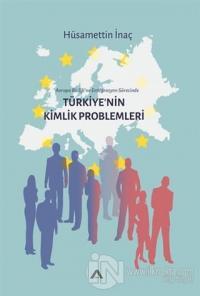 Türkiye'nin Kimlik Problemleri