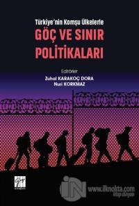 Türkiye'nin Komşu Ülkelerle Göç ve Sınır Politikaları Zuhal Karakoç Do