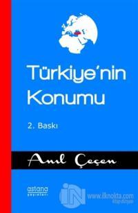 Türkiye'nin Konumu Anıl Çeçen