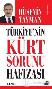 Türkiye'nin Kürt Sorunu Hafızası