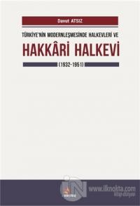 Türkiye'nin Modernleşmesinde Halkevleri ve Hakkari Halkevi (1932-1951)
