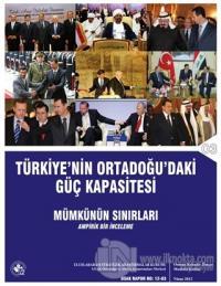 Türkiye'nin Ortadoğu'daki Güç Kapasitesi