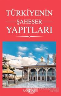 Türkiye'nin Şaheser Yapıtları