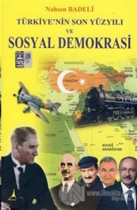 Türkiye'nin Son Yüzyılı ve Sosyal Demokrasi