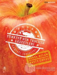 Türkiye'nin Tescilli Lezzetleri