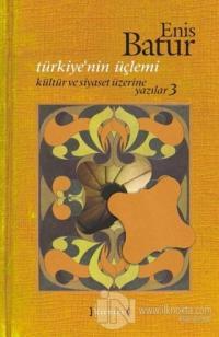 Türkiye'nin Üçlemi (Ciltli)