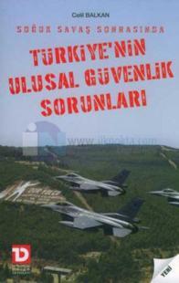 Türkiye'nin Ulusal Güvenlik Sorunları