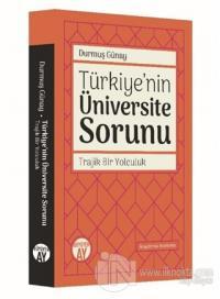 Türkiye'nin Üniversite Sorunu