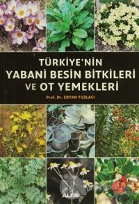 Türkiye'nin Yabani Besin Bitkileri ve Ot Yemekleri