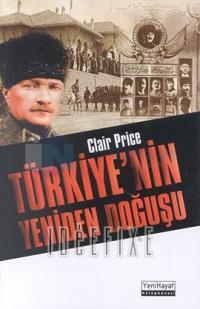Türkiyenin Yeniden Doğuşu