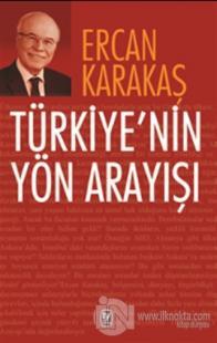Türkiye'nin Yön Arayışı