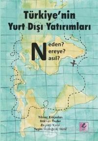 Türkiye'nin Yurt Dışı Yatırımları