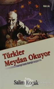 Türkler Meydan Okuyor