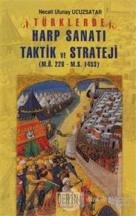 Türklerde Harp Sanatı Harp Sanatı Taktik ve Strateji