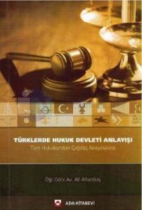 Türklerde Hukuk Devleti Anlayışı