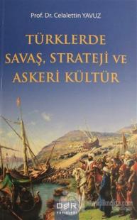 Türklerde Savaş Strateji ve Askeri Kültür