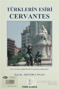Türklerin Esiri Cervantes