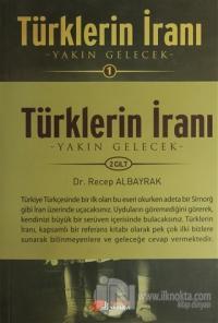 Türklerin İranı  (2 Cilt Takım)