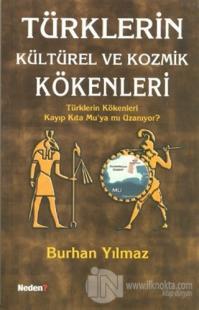 Türklerin Kültürel ve Kozmik Kökenleri