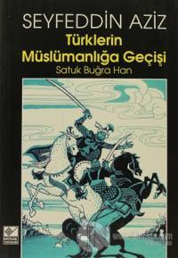 Türklerin Müslümanlığa Geçişi