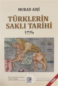 Türklerin Saklı Tarihi (Ciltli)