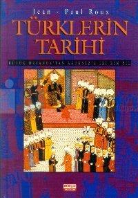 Türklerin Tarihi  Büyük Okyanus'tan Akdeniz'e İki Bin Yıl