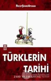 Türklerin Tarihi %20 indirimli Recep Şükrü Apuhan