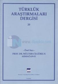 Türklük Araştırmaları Dergisi Sayı: 20