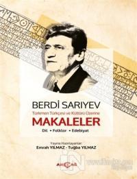 Türkmen Türkçesi ve Kültürü Üzerine Makaleler