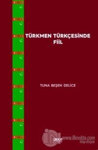 Türkmen Türkçesinde Fiil