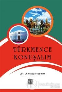 Türkmence Konuşalım Hüseyin Yıldırım