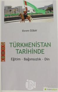 Türkmenistan Tarihinde %20 indirimli Ekrem Özbay