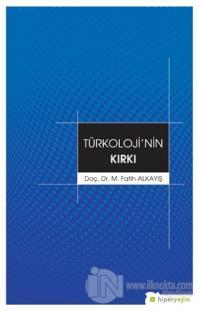 Türkoloji'nin Kırkı