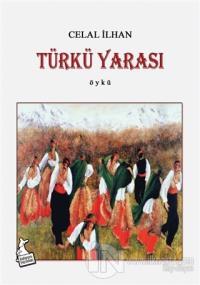 Türkü Yarası