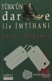 Türk'ün Darbe ile İmtihanı %10 indirimli Seyfi Öngider