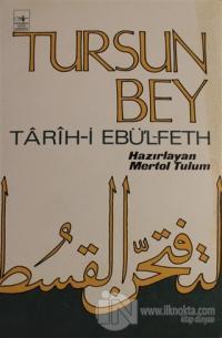 Tursun Bey - Tarih-i Ebü'l-Feth